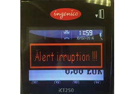 TPE INGENICO alert irruption